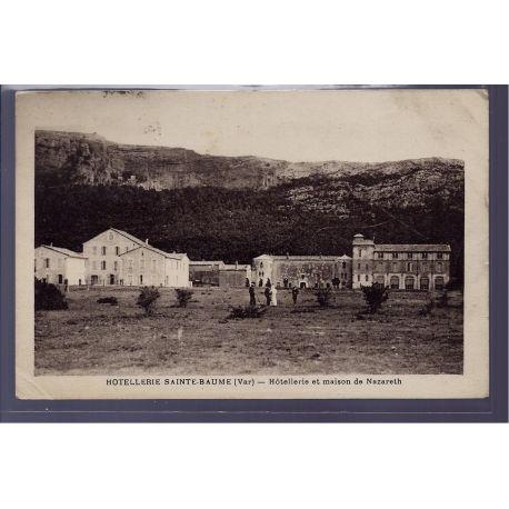Carte postale 83 - Hotellerie Sainte-Baume - Hotellerie et maison de Nazareth - Voyage -