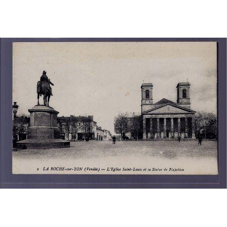 85 - La Roche-sur-Yon - l' eglise Saint-Louis et la statue de Napoleon - No