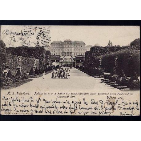 Autriche - Wien - K. k. Belvedere - Palais Sr. k. u. k. Hoheit des durchlauchtigsteen herrn Erzherzog Franz Ferdinand vo