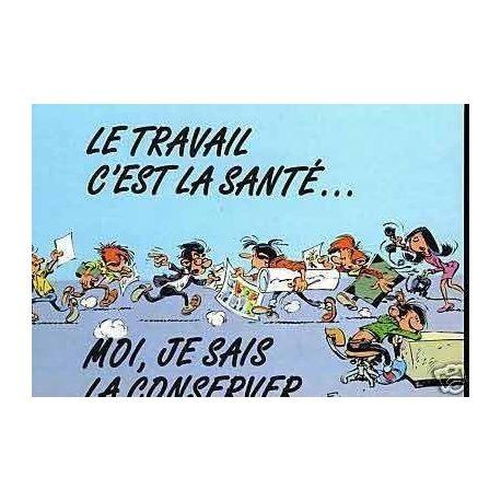 G. Lagaffe - Le travail c'est la sante ! - Franquin