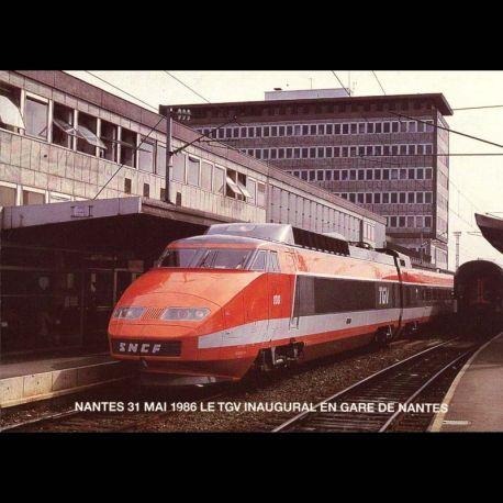 44 - Nantes le 31 mai 1986 - Le TGV inaugural en gare de Nantes avant son depart pour Le Croisic - Carte neuve