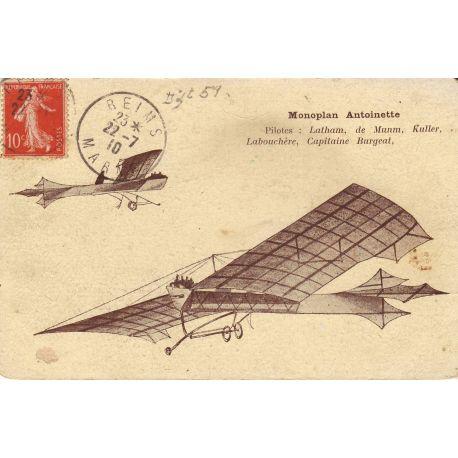 Monoplan Antoinette - Pilotes : Latham,De Mumm...
