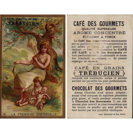 Chromo - Cafe des Gourmets Trebucien - La premiere Quenouille N° 16 -