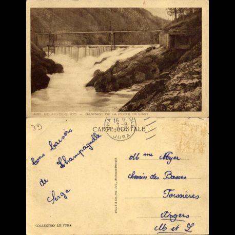 Carte postale 39 - Bourg de Sirod - Barrage de la perte de l'Ain