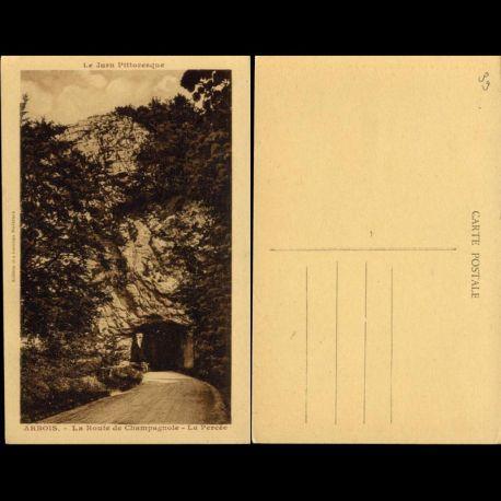 Carte postale 39 - Arbois - La route de Champagnole - La percée