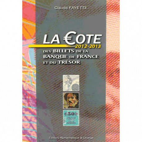 Catalogue Fayette Billets de banque de France de 1870 à 2002